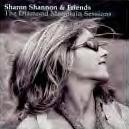 Sharon Shannon    The Diamond Mountain Sessions