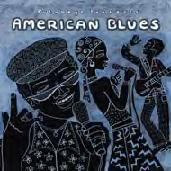 Putumayo Presents    American Blues