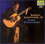 Robert Lockwood Jr      Delta Crossroads