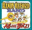 The Randy Oxford Band     All the Buzz