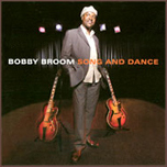 Bobby Broom Trio      Song And Dance