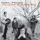 Astral Project      The Legend of Cowboy Bill