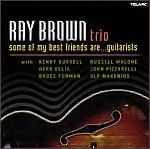 Ray Brown Trio     Best Friends Series    Guitarists