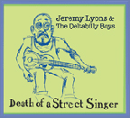 Jeremy Lyons   Death of a Street Singer