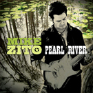 Mike Zito    Pearl River