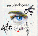 The Bluehouse    BIG